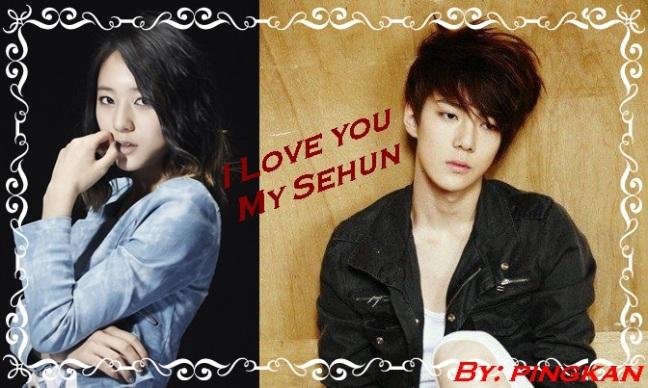 ff I Love You My Sehun