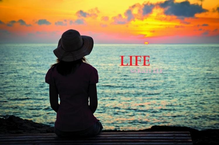 life (Part 1)